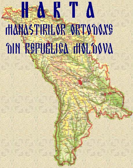 Harta Manastirilor Ortodoxe Din Rm